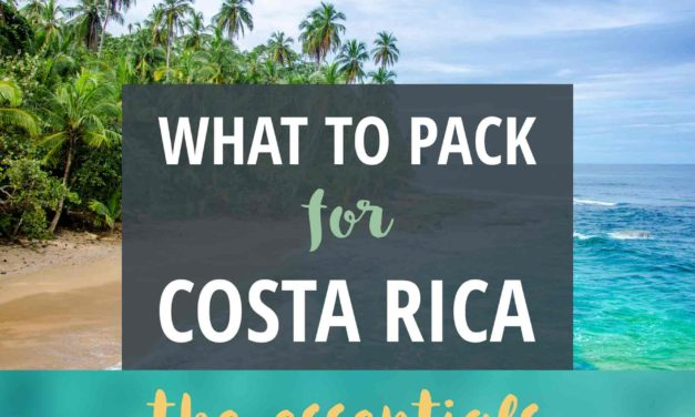 Costa Rica Packing List: The Essentials